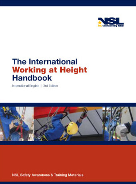 The International Working at Height - Fall Protection Handbook